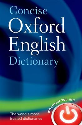 Concise Oxford English Dictionary By Oxford University Press (COR)