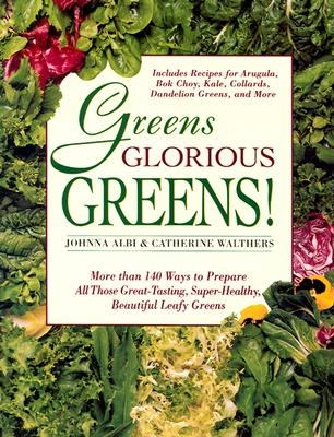 Greens Glorious Greens! By Albi, Johnna/ Walthers, Catherine/ Hoffman, Paul (ILT)